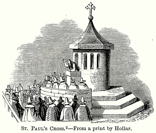 St Paul's Cross. Illustration from The Comprehensive History of England (Gresham Publishing, 1902).