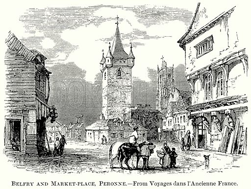 Belfry and Market-Place, Peronne. Illustration from The Comprehensive History of England (Gresham Publishing, 1902).