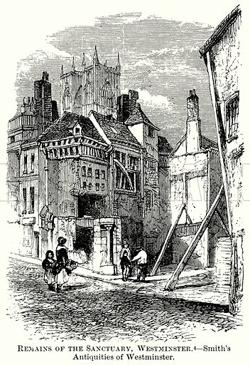 Remains of the Sanctuary, Westminster. – Smith's Antiquities of Westminster. Illustration from The Comprehensive History of England (Gresham Publishing, 1902).