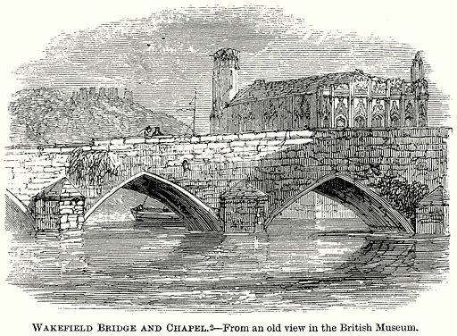 Wakefield Bridge and Chapel. Illustration from The Comprehensive History of England (Gresham Publishing, 1902).