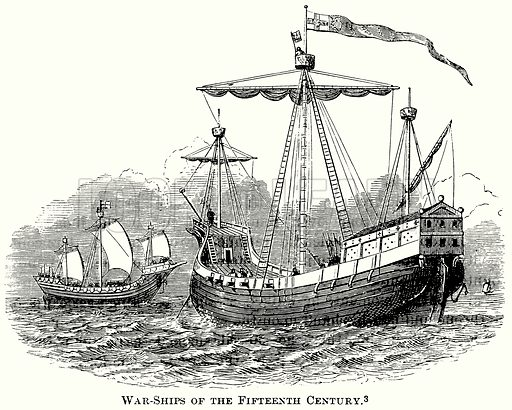 War-Ships of the Fifteenth Century. Illustration from The Comprehensive History of England (Gresham Publishing, 1902).