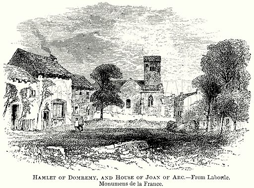Hamlet of Domremy, and House of Joan of Arc. Illustration from The Comprehensive History of England (Gresham Publishing, 1902).