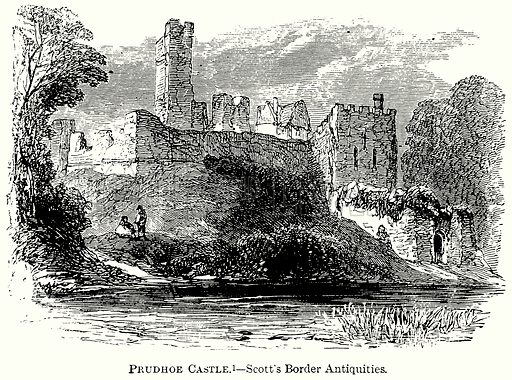 Prudhoe Castle. – Scott's Border Antiquities. Illustration from The Comprehensive History of England (Gresham Publishing, 1902).