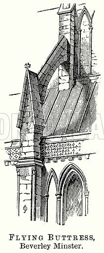 Flying Buttress, Beverley Minster. Illustration from The Comprehensive History of England (Gresham Publishing, 1902).