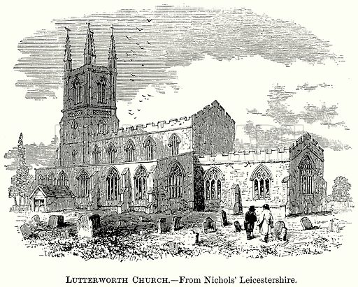 Lutterworth Church. Illustration from The Comprehensive History of England (Gresham Publishing, 1902).