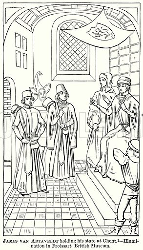 James van Artaveldt holding his State at Ghent. – Illumination in Froissart, British Museum. Illustration from The Comprehensive History of England (Gresham Publishing, 1902).