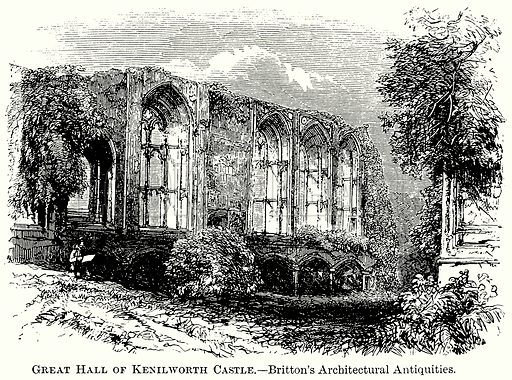 Great Hall of Kenilworth Castle. – Britton's Architectural Antiquities. Illustration from The Comprehensive History of England (Gresham Publishing, 1902).