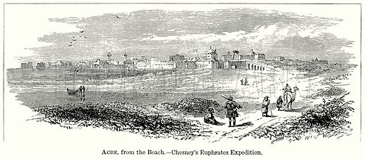 Acre, from the Beach. – Chesney's Euphrates Expedition. Illustration from The Comprehensive History of England (Gresham Publishing, 1902).