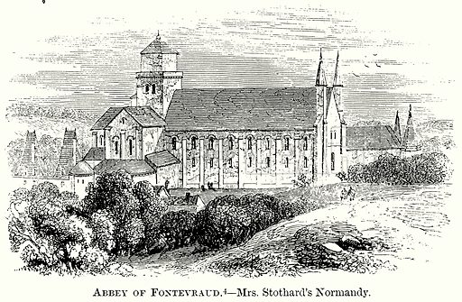 Abbey of Fontervraud. – Mrs Stothard's Normandy. Illustration from The Comprehensive History of England (Gresham Publishing, 1902).