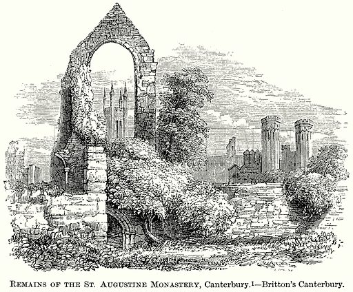 Remains of the St Augustine Monastery, Canterbury. – Britton's Canterbury. Illustration from The Comprehensive History of England (Gresham Publishing, 1902).