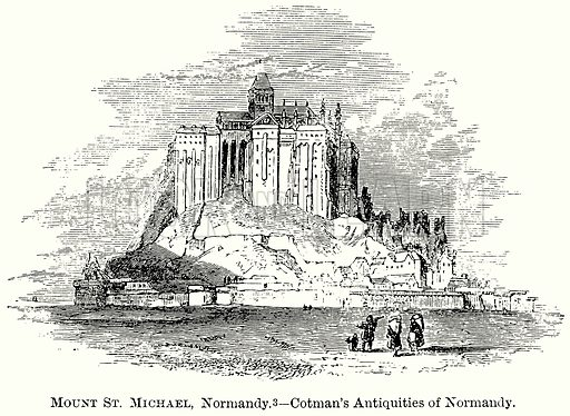 Mount St Michael, Normandy. – Cotman's Antiquities of Normandy. Illustration from The Comprehensive History of England (Gresham Publishing, 1902).