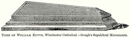 Tomb of William Rufus, Winchester Cathedral. Illustration from The Comprehensive History of England (Gresham Publishing, 1902).