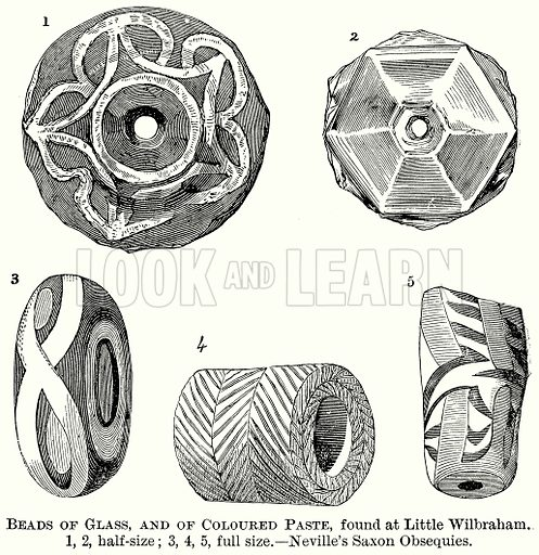 Beads of Glass, and of Coloured Paste, found at Little Wilbraham. 1, 2, Half-Size; 3, 4, 5, Full Size. – Neville's Saxon Obsequies. Illustration from The Comprehensive History of England (Gresham Publishing, 1902).