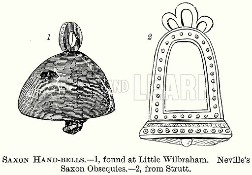 Saxon Hand-Bells. – 1, Found at Little Wilbraham. Neville's Saxon Obsequies. Illustration from The Comprehensive History of England (Gresham Publishing, 1902).