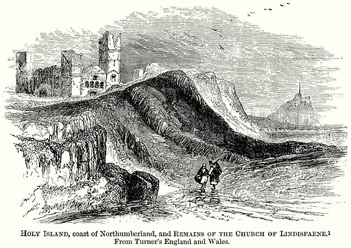 Holy Island, Coast of Northumberland, and Remains of the Church of Lindisfarne. Illustration from The Comprehensive History of England (Gresham Publishing, 1902).
