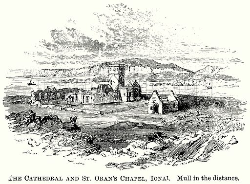 The Cathedral and St Oran's Chapel, Iona. Mull in the Distance. Illustration from The Comprehensive History of England (Gresham Publishing, 1902).