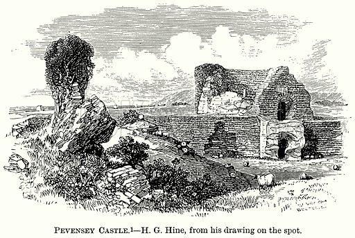 Pevensey Castle. Illustration from The Comprehensive History of England (Gresham Publishing, 1902).