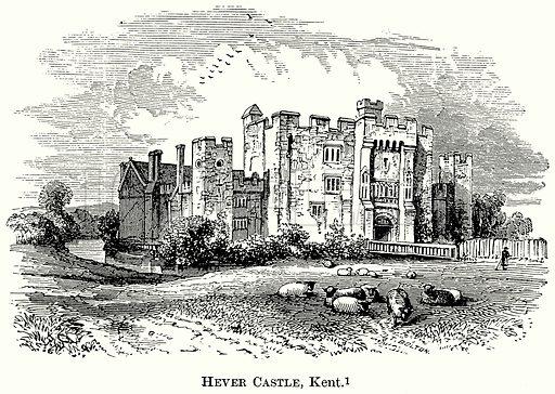 Hever Castle, Kent. Illustration from The Comprehensive History of England (Gresham Publishing, 1902).