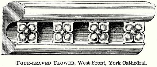 Four-Leaved Flower, West Front, York Cathedral. Illustration from The Comprehensive History of England (Gresham Publishing, 1902).