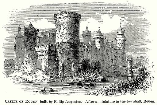 Castle of Rouen, Built by Philip Augustus. Illustration from The Comprehensive History of England (Gresham Publishing, 1902).
