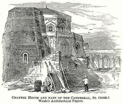 Chapter House and Part of the Cathedral, St Omer. Weale's Architectural Papers. Illustration from The Comprehensive History of England (Gresham Publishing, 1902).