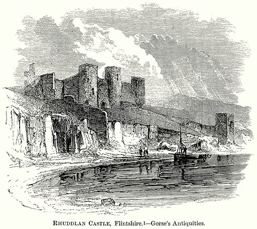 Rhuddlan Castle, Flintshire. – Gorse's Antiquities. Illustration from The Comprehensive History of England (Gresham Publishing, 1902).