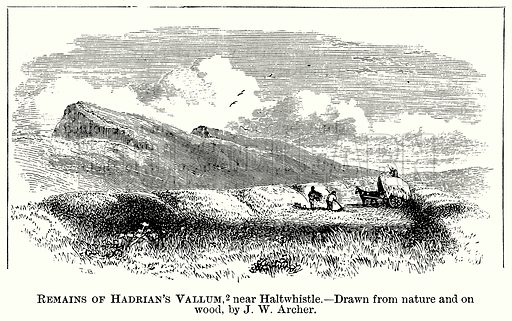 Remains of Hadrian's Vallum, near Haltwhistle. Illustration from The Comprehensive History of England (Gresham Publishing, 1902).
