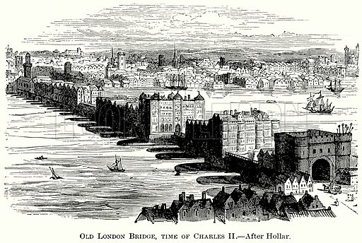 Old London Bridge, Time of Charles II. Illustration from The Comprehensive History of England (Gresham Publishing, 1902).