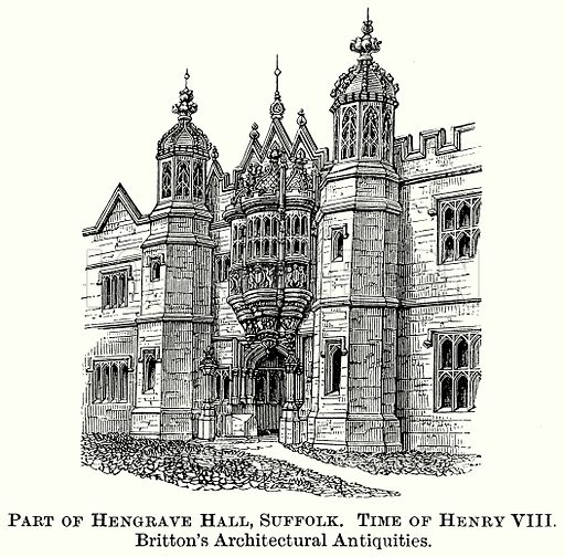 Part of Hengrave Hall, Suffolk. Time of Henry VIII. Britton's Architectural Antiquities. Illustration from The Comprehensive History of England (Gresham Publishing, 1902).