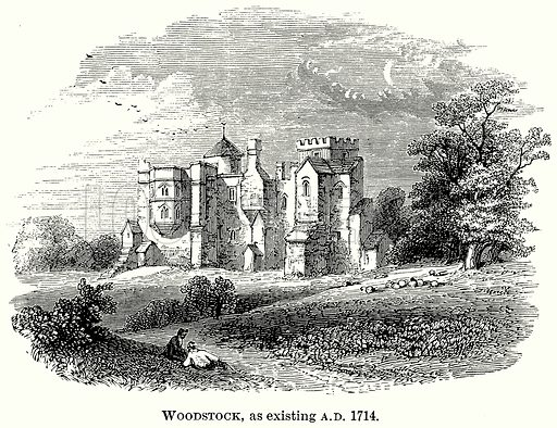 Woodstock, as Existing AD 1714. Illustration from The Comprehensive History of England (Gresham Publishing, 1902).