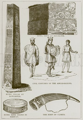 Runic Font at Bridekirk. Civil Costumes of the Anglo-Saxons. Runic Pillar at Bewcastle. Runic Ring found in Norway. The Horn of Ulphus. Illustration from A History of the Anglo-Saxons by Francis Palgrave (Ward Lock, c 1880).