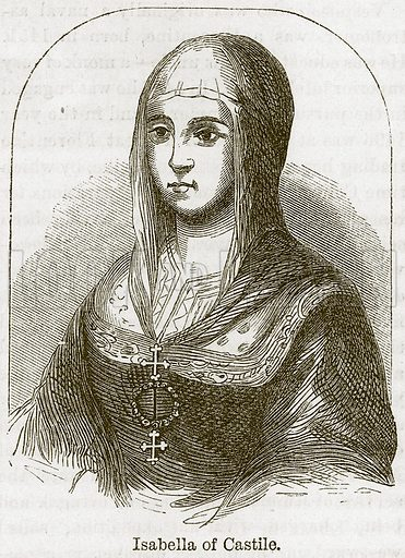 Isabella of Castile. Illustration from The Boy's Own Volume (Beeton, c 1860).