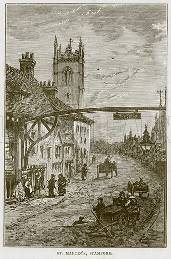St Martin's, Stamford. Illustration from Our Own Country (Cassell, c 1870).