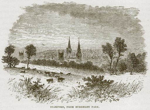 Stamford, from Burghley Park. Illustration from Our Own Country (Cassell, c 1870).