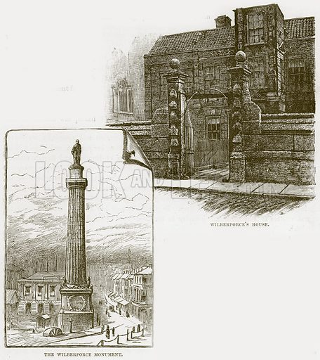 Wilberforce's House. The Wilberforce Monument. Illustration from Our Own Country (Cassell, c 1870).