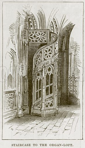 Staircase to the Organ-Loft. Illustration from Our Own Country (Cassell, c 1870).