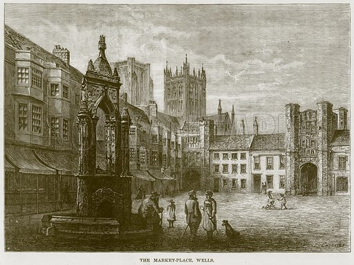 The Market-Place. Wells. Illustration from Our Own Country (Cassell, c 1870).