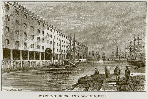 Wapping Dock and Warehouses. Illustration from Our Own Country (Cassell, c 1870).