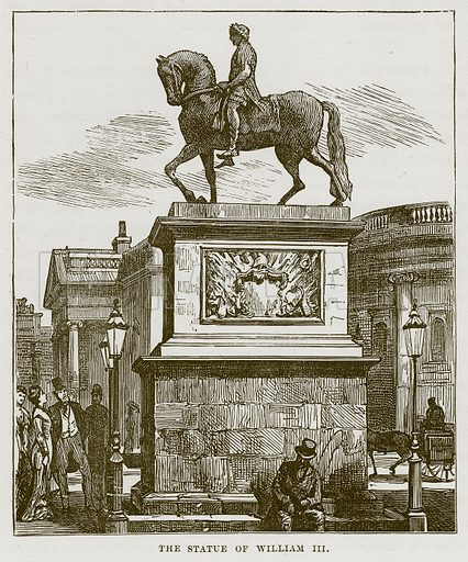 The Statue of William III. Illustration from Our Own Country (Cassell, c 1870).