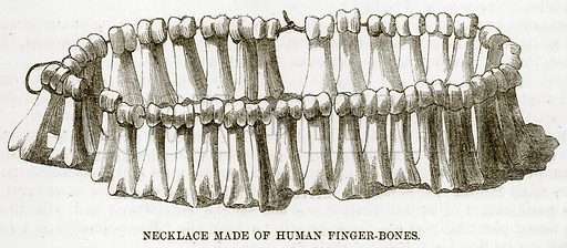 Necklace made of Human Finger-Bones. Illustration for The Natural History of Man by JG Wood (George Routledge, 1868).