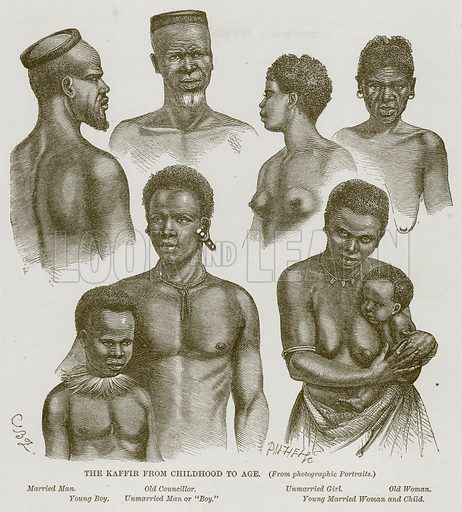 "The Kaffir from Childhood to Age. Married Man. Old Councillor. Unmarried Girl. Old Woman. Young Boy. Unmarried Man or ""Boy."" Young Married Woman and Child. Illustration for The Natural History of Man by JG Wood (George Routledge, 1868)."