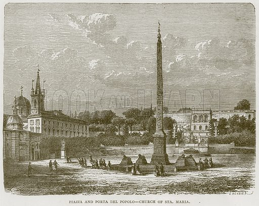 Piazza and Porta del Popolo – Church of Sta. Maria. Illustration for Rome by Francis Wey (Chapman and Hall, 1875).