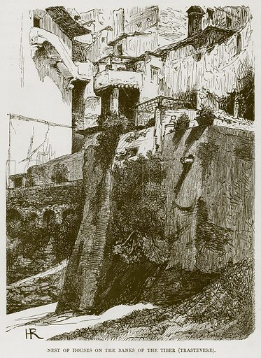 Nest of Houses on the Banks of the Tiber (Trastevere). Illustration for Rome by Francis Wey (Chapman and Hall, 1875).