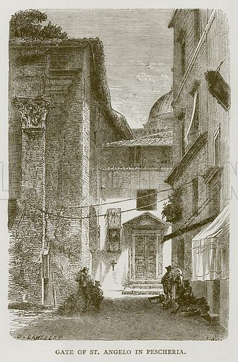 Gate of St Angelo in Pescheria. Illustration for Rome by Francis Wey (Chapman and Hall, 1875).