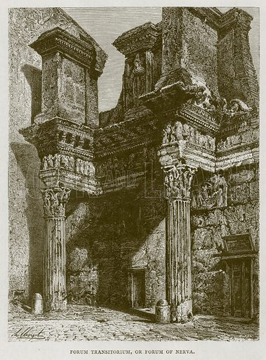 Forum Transitorium, or Forum of Nerva. Illustration for Rome by Francis Wey (Chapman and Hall, 1875).