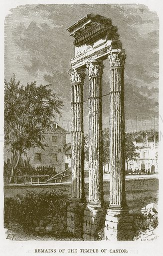 Remains of the Temple of Castor. Illustration for Rome by Francis Wey (Chapman and Hall, 1875).