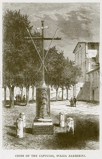 Cross of the Capucins, Piazza Barberini. Illustration for Rome by Francis Wey (Chapman and Hall, 1875).