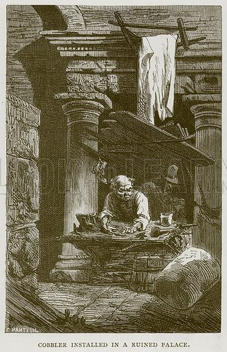 Cobbler Installed in a Ruined Palace. Illustration for Rome by Francis Wey (Chapman and Hall, 1875).