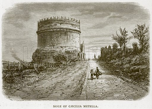 Mole of Caecilia Metella. Illustration for Rome by Francis Wey (Chapman and Hall, 1875).