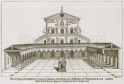 Facciata Interioredella Chiesa Anticha di S Pietro in Vaticano, Esvo Atrio. Illustration for Rome by Francis Wey (Chapman and Hall, 1875).